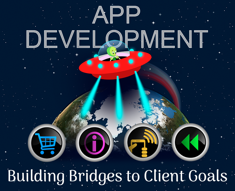 Great Apps Build Bridges that reach your Cybergoals!